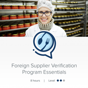 HACCPTraining.org - Courses - Foreign Supplier Verification Program Essentials