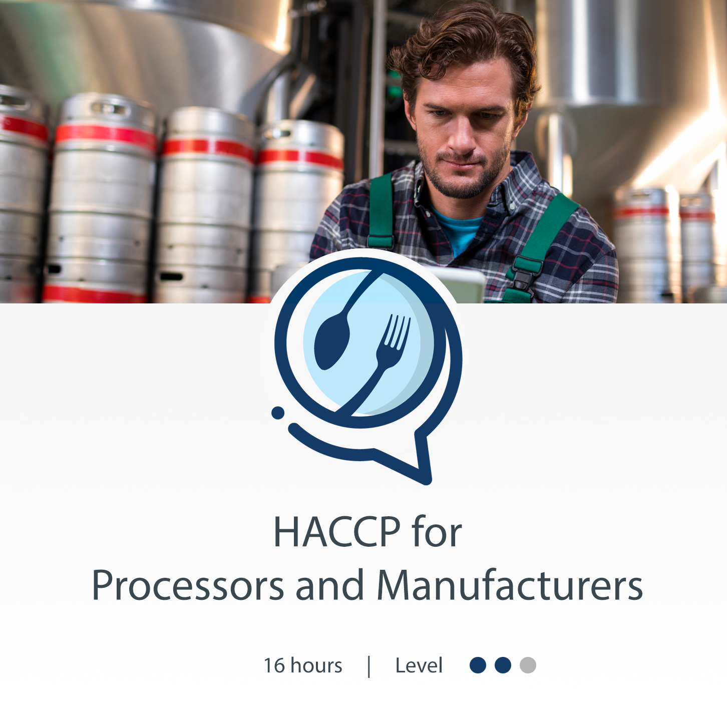 HACCPTraining.org - Courses - HACCP for Processors and Manufacturers