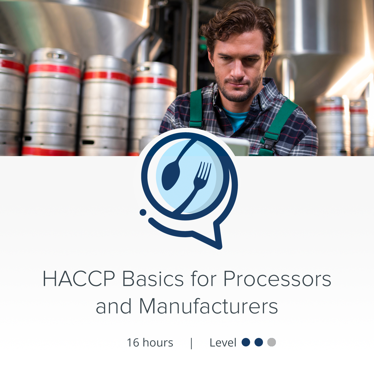 HACCPTraining.org - Courses - HACCP Basics for Processors and Manufacturers