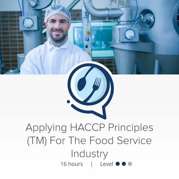 HACCPTraining.org - Courses - Applying HACCP Principles (TM) for the Food Service Industry